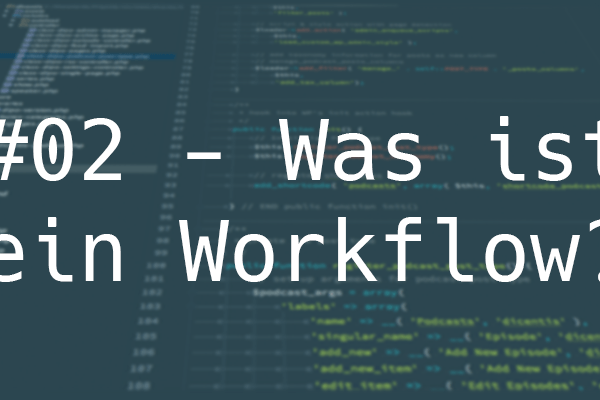 Entwickler Workflow #02 Banner
