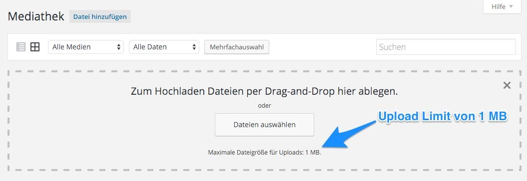 WordPress zeigt einem das aktuelle Upload Limit an, wenn man eine Datei hochladen möchte. In diesem Fall ist das Limit 1 MB.